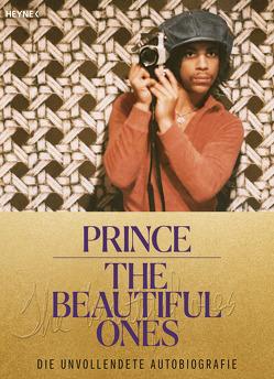The Beautiful Ones – Deutsche Ausgabe von Piepenbring,  Dan, Prince, Schönfeld,  Eike, Wuttke,  Claudia