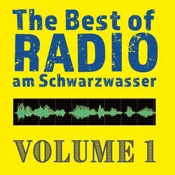 The Best of Radio am Schwarzwasser von Blumenstein,  Gottfried