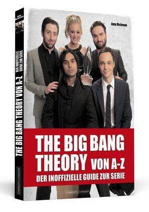 THE BIG BANG THEORY von A bis Z von Rickman,  Amy