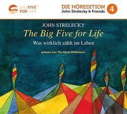 The Big Five for Life von Pfefferkorn,  Tilo Maria, Strelecky,  John P.