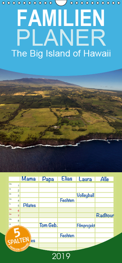 The Big Island of Hawaii – Familienplaner hoch (Wandkalender 2019 , 21 cm x 45 cm, hoch) von Bade,  Uwe