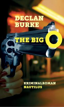 The Big O von Burke,  Declan