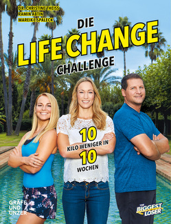 The Biggest Loser: Die Life Change Challenge von Abtin,  Ramin, Spaleck,  Mareike, Theiss,  Christine