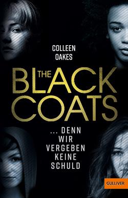 The Black Coats – … denn wir vergeben keine Schuld von Levin,  Friederike, Oakes,  Colleen