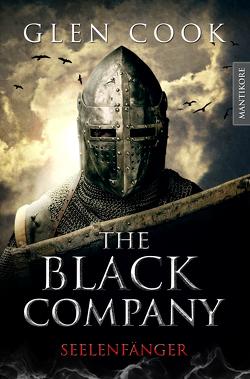 The Black Company 1 – Seelenfänger von Blendl,  Andrea, Cook,  Glen