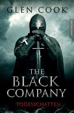 The Black Company 2 – Todesschatten von Cook,  Glen