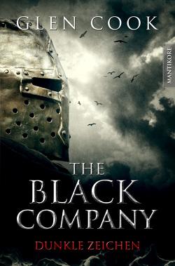 The Black Company 3 – Dunkle Zeichen von Cook,  Glen