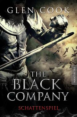 The Black Company 4 – Schattenspiel von Cook,  Glen