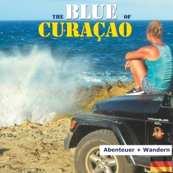 The Blue of Curacao von Verheugen,  Elke