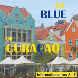 The Blue of Curacao von Verheugen,  Elke