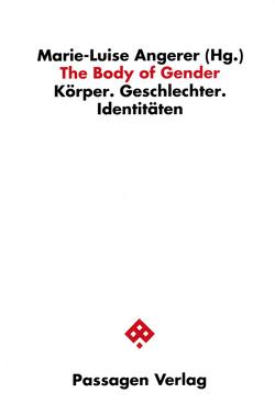 The Body of Gender von Angerer,  Marie L