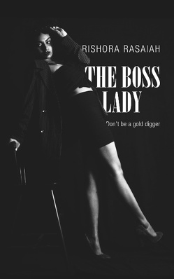 The Boss Lady von Rasaiah,  Rishora