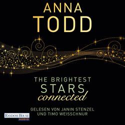 The Brightest Stars – connected von Stenzel,  Janin, Todd,  Anna, Weisschnur,  Timo