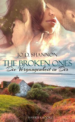 The Broken Ones von Shannon,  Jo D.