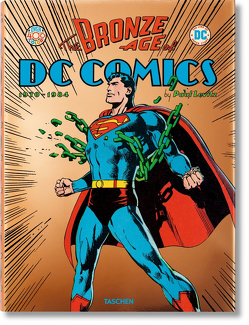 The Bronze Age of DC Comics von Levitz,  Paul