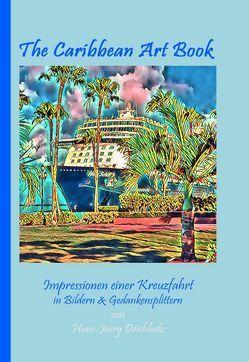 The Caribbean Art Book von Deichholz,  Hans-Joerg