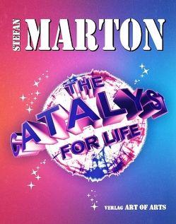 The Catalyst for Life von Marton,  Stefan