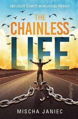 The Chainless Life von Janiec,  Mischa