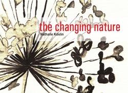 the changing nature von Köslin,  Nathalie