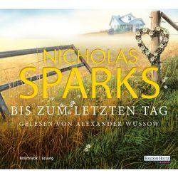 The Choice – Bis zum letzten Tag von Sparks,  Nicholas, Wussow,  Alexander, Zöfel,  Adelheid