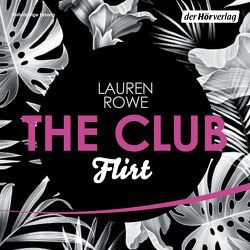 The Club 1 – Flirt von Baeck,  Jean Paul, Karas,  Milena, Kubis,  Lene, Rowe,  Lauren