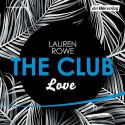 The Club 3 – Love von Baeck,  Jean Paul, Karas,  Milena, Kubis,  Lene, Rowe,  Lauren
