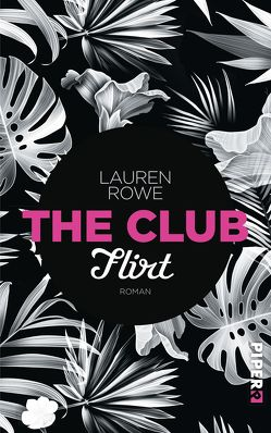 The Club – Flirt von Kubis,  Lene, Rowe,  Lauren
