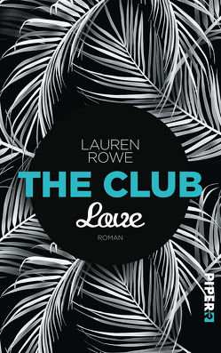 The Club – Love von Kubis,  Lene, Rowe,  Lauren