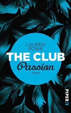 The Club – Passion von Kagerer,  Christina, Rowe,  Lauren
