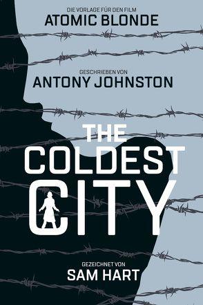 The Coldest City von Hart, Sam, Johnston, Anthony