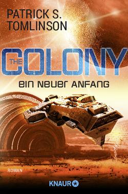 The Colony – ein neuer Anfang von Hoffmann,  Oliver, Tomlinson,  Patrick S.