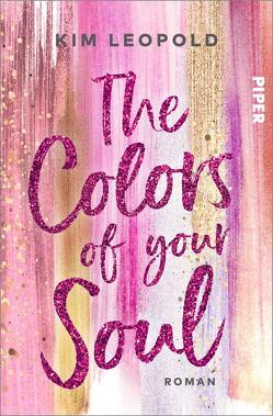 The Colors of Your Soul von Leopold,  Kim