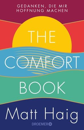 The Comfort Book – Gedanken, die mir Hoffnung machen von Haig,  Matt, Zeitz,  Sophie