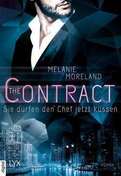 The Contract – Sie dürfen den Chef jetzt küssen von Moreland,  Melanie, Schmitz,  Ralf