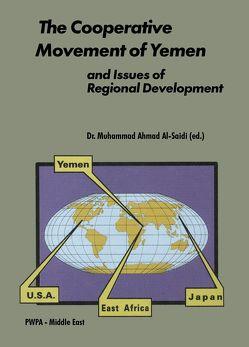 The Cooperative Movement of Yemen and Issues of Regional Development von Saidi,  Muhammad A Al-