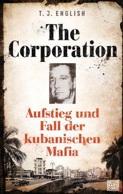 The Corporation von English,  T. J., Mader,  Friedrich
