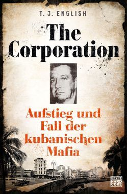 The Corporation von English,  T. J., Mader,  Friedrich