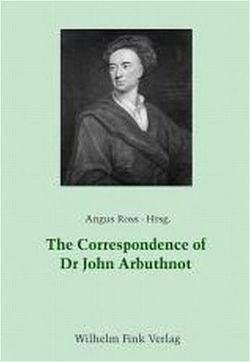 The Correspondence of Dr. John Arbuthnot von Ross,  Angus