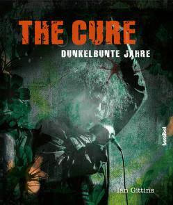 The Cure von Borchardt,  Kirsten, Gittins,  Ian