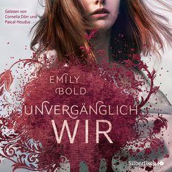 The Curse 3: UNVERGÄNGLICH wir von Bold,  Emily, Dörr,  Cornelia, Houdus,  Pascal
