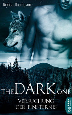 The Dark One – Versuchung der Finsternis von Moreno,  Ulrike, Thompson,  Ronda