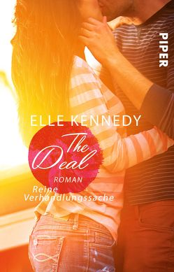 The Deal – Reine Verhandlungssache von Kagerer,  Christina, Kennedy,  Elle