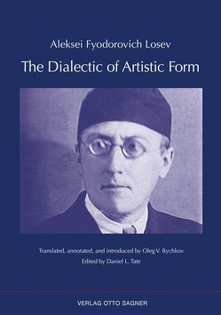 The Dialectic of Artistic Form von Losev,  Aleksei Fyodorovich