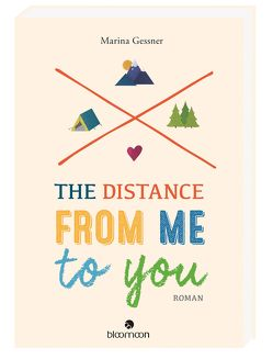 The Distance from me to you von Behringer,  Katrin, Gessner,  Marina