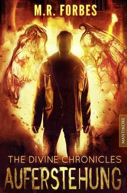 THE DIVINE CHRONICLES 1 – AUFERSTEHUNG von Forbes,  M.R.