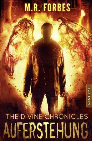 THE DIVINE CHRONICLES 1 – AUFERSTEHUNG von Forbes,  M.R.