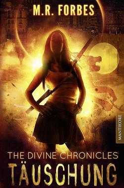 THE DIVINE CHRONICLES 2 – TÄUSCHUNG von Forbes,  M.R.