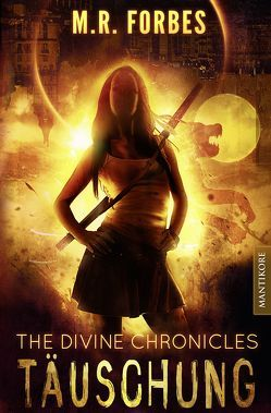 THE DIVINE CHRONICLES 2 – TÄUSCHUNG von Forbes,  M.R.