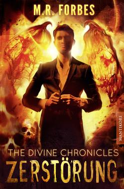 THE DIVINE CHRONICLES 3 – ZERSTÖRUNG von Forbes,  M.R.