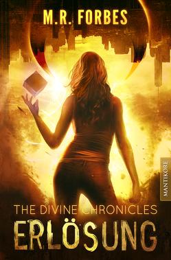 THE DIVINE CHRONICLES 4 – ERLÖSUNG von Forbes,  M.R.